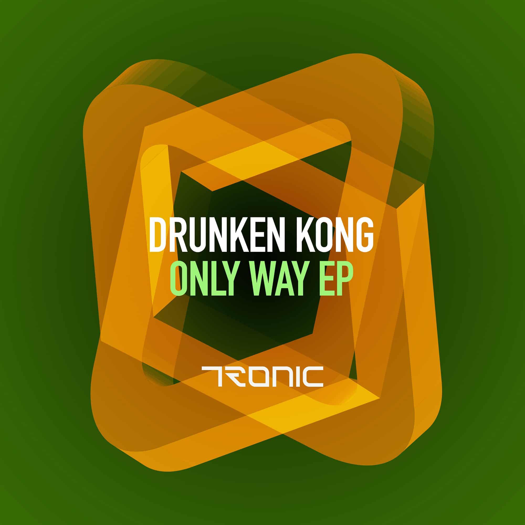 Drunken Kong next on Tronic