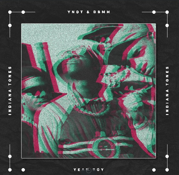 Review: YNOT & DBMM - Yeah Boy [Indiana Tones]