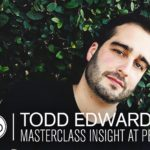 Grammy Award Winner Todd Edwards - Masterclass Insight at Point Blank Los Angeles