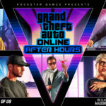 GTA Online: After Hours, featuring Solomun, Tale Of Us, Dixon and The Black Madonna Is Now Released