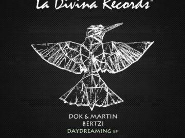 Dok & Martin, Bertzi to release new EP on La Divina Records