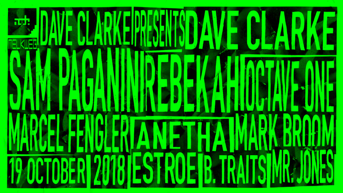 Dave Clarke announces rave at ADE w/ Sam Paganini, Rebekah, Octave One, Marcel Fengler