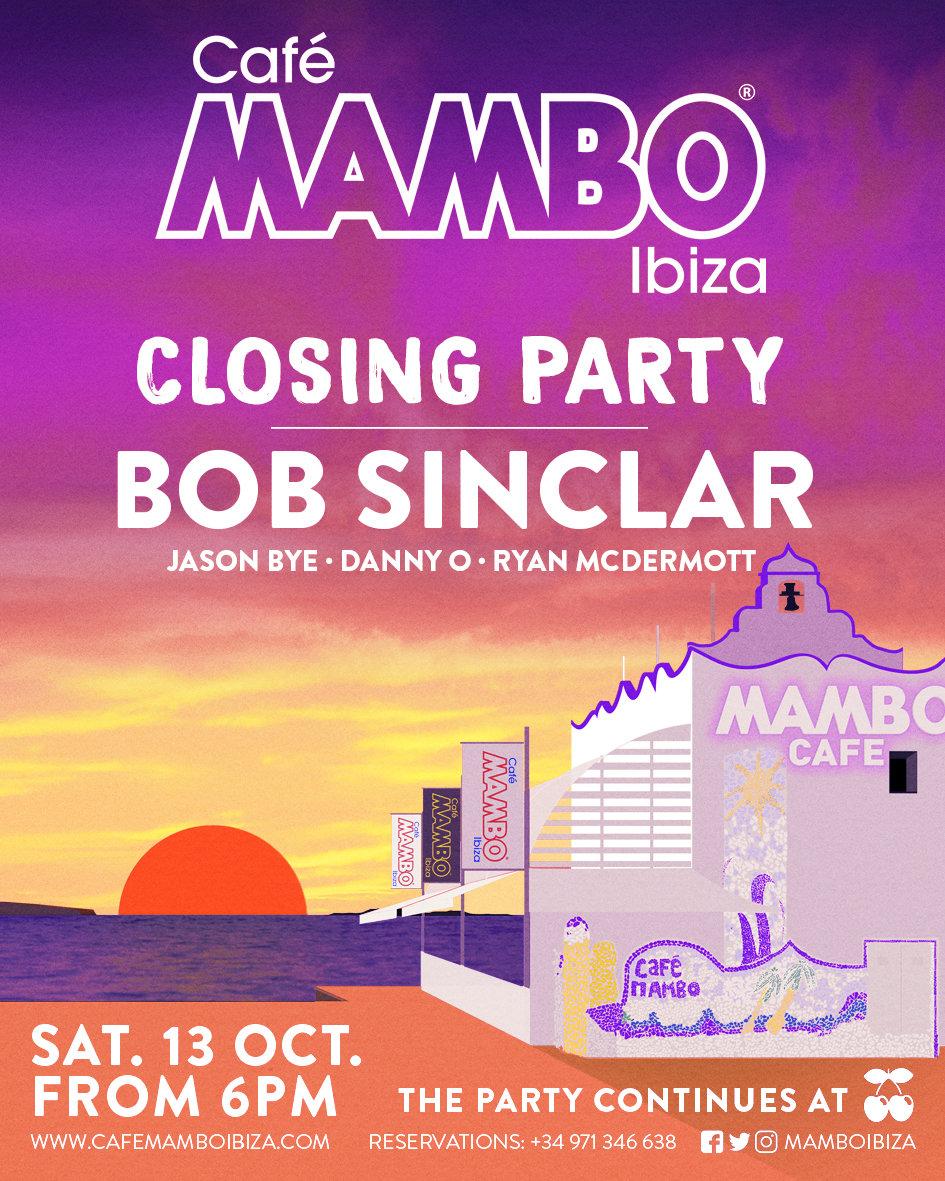 Café Mambo announce huge closing party with Bob Sinclar, Jason Bye, Danny O + more