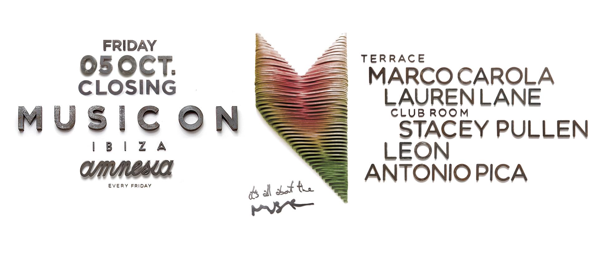 Music On Ibiza: 3-DAYS CLOSING & 3 Locations!