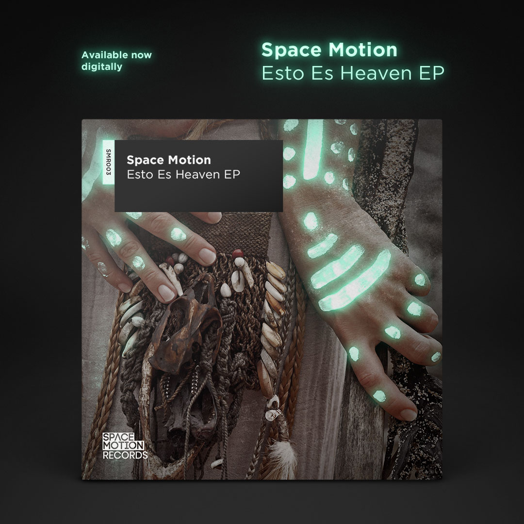 Space Motion launches new label with 'Esto Es Heaven' EP