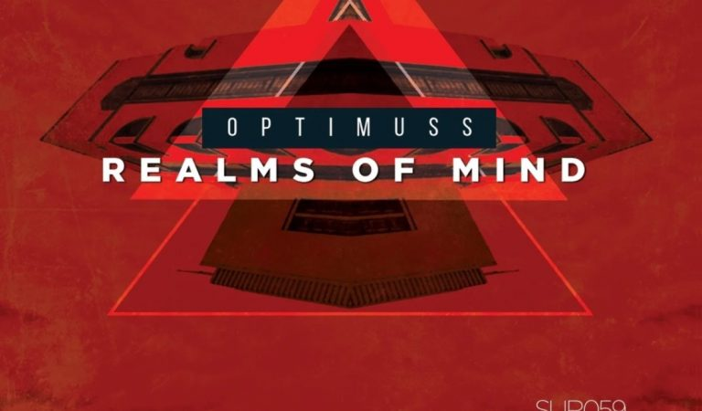 Premiere: Optimuss – Realms Of Mind [ Suro Records ]